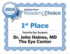 The Register-Guard Reader's Choice Awards 2018 1st Place Favorite Eye Surgeon - Dr. John Haines, MD The Eye Center